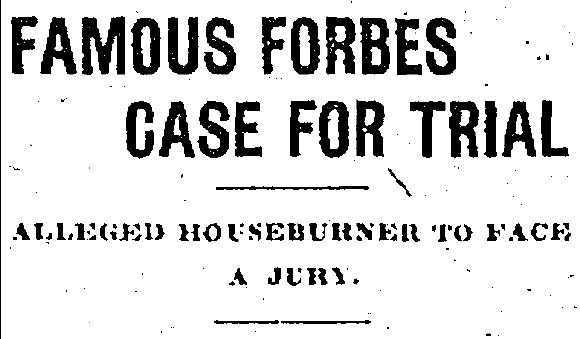 arson_44_famous-forbes-case